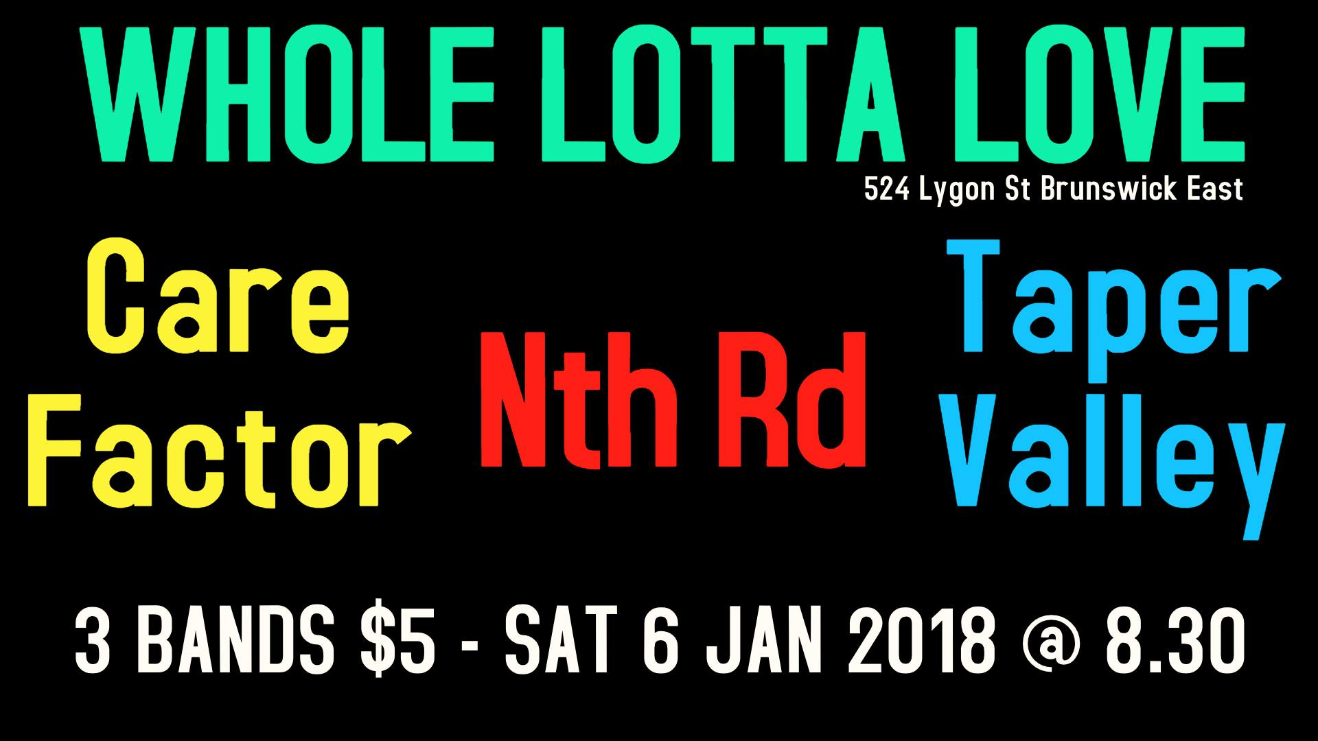 Nth Rd band Whole Lotta Love Brunswick Taper Valley Care Factor